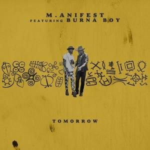 M.anifest Feat Burna Boy